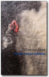 Silversnöret av Peter Lucas Erixon