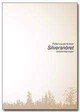 Ljudbok Silversnöret av Peter Lucas Erixon